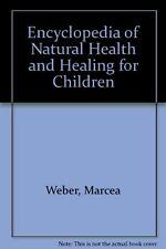 Encyclopedia of Natural Health and Healing for Chi