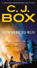 A Joe Pickett Novel Ser.: Nowhere to Run by C. J. Box (2016, US-Tall Rack Paperback)