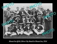 OLD POSTCARD SIZE PHOTO OF MOUNT ISA QLD THE SILVER CITY BAND c1934