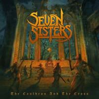 SEVEN SISTERS - THE CAULDRON AND THE CROSS  2 VINYL LP NEW!