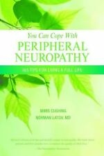 You Can Cope With Neuropathy by Mims Cushing, Norman Latov