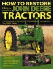 """""""LIKE NEW COND"""" How to Restore Classic John Deere Tractors by Tharran E. Gaines"""