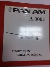 Pan Am A300B Original Flight Crew Operating Manual Systems Description Vol.7
