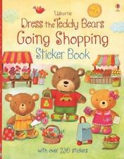 Dress the Teddy Bears Going Shopping by Felicity Brooks