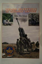 Canadian Service 155-mm Howitzers Artillery Reference Book