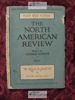 North American REVIEW May 1919 WWI FRANCE DAVID JAYNE HILL JOHN BURROUGHS +++