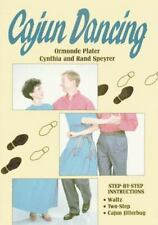 Cajun Dancing by Ormonde Picter, Cynthia  and Rand Speyrer (1993, Paperback)