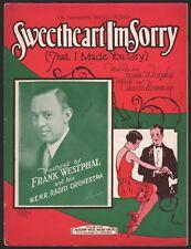 SWEETHEART I'M SORRY (That I Made You Cry) FRANK WESTPHAL of W.E.N.R. Radio 1928