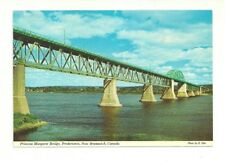 PRINCESS MARGARET BRIDGE, FREDERICTON, NEW BRUNSWICK, CANADA CHROME POSTCARD