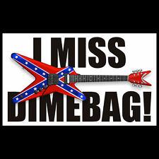 """I MISS DIMEBAG"" heavy metal DECAL bumper sticker, Darrell, Pantera guitar hero"