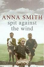 Spit Against the Wind, Smith, Anna, Used; Good Book