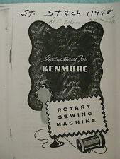 """""""COPY"""" of SEWING MANUAL FOR 1948 KENMORE ROTARY SEWING MACHINE MODEL #117-552"""