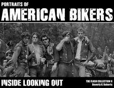 BIKER BOOK Portraits of American Bikers  Beverly V. Roberts / Flash Productions