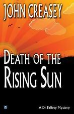NEW Death in the Rising Sun (Dr. Palfrey) by John Creasey