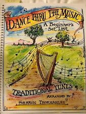 Dance Thru the Music ~ Beginners Set List for Harp ~ Sharon Thormahlen