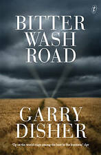 Bitter Wash Road by Gary Disher (Paperback, 2015)