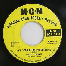 Country Promo 45 Billy Walker - Itâ´S Your Fault Iâ´M Cheating / She Goes Walkin