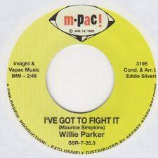 Willie Parker I've Got To Fight It M-Pac SSR-7-35.3 Soul Northern Rocksteady