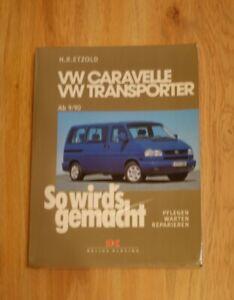 Reparaturanleitung VW Caravelle + Transporter T4 1990 - 2003 Multivan California
