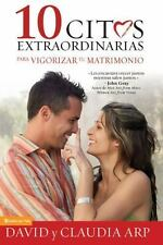 NEW - 10 citas extraordinarias para vigorizar tu matrimonio (Spanish Edition)