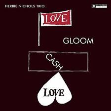 Herbie Nichols Trio-Love, Gloom, Cash, Love (1LP) VINYL NEW