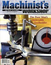 Machinist's Workshop Magazine Vol.24 No.2 April/May 2011