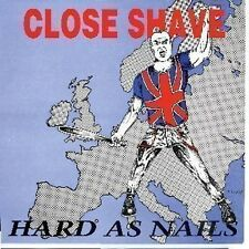 Close Shave Hard As Nails CD NEW SEALED 2008 Punk Oi! Skinhead