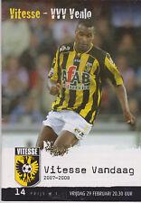 Programma / Programme Vitesse Arnhem v VVV Venlo 29-02-2008