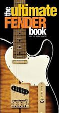 The ULTIMATE FENDER BOOK by Paul Day and Dave Hunter (2015, Hardcover)