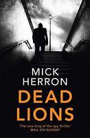 Dead Lions: Jackson Lamb Thriller 2,Mick Herron- 9781473674196
