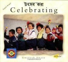 Very Good, CELEBRATING (Bengali-English) (Small World), Gwenyth Swain, Book