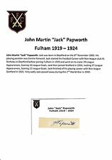 JACK PAPWORTH FULHAM 1919-1924 EXTREMELY RARE ORIGINAL HAND SIGNED CUTTING/CARD