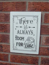 There is always room for cake wedding plaque free standing sign cafe restaurant