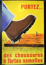 Original Vintage French Safety Poster portez chaussures fortes semelles Vuillamy
