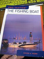 Pro Tactics Book / The Fishing Boat / David A. Rose