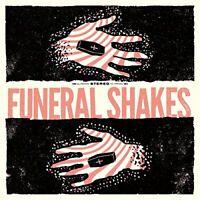 Funeral Shakes - Funeral Shakes [VINYL]