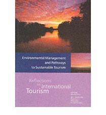 Environmental Management and Pathways to Sustainable Tourism (Reflections on Int