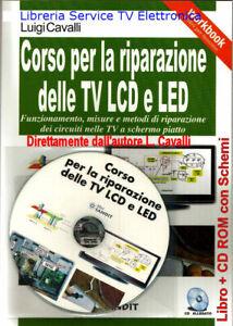 CORSO PROFESSIONALE RIPARAZIONE TV LCD LED RICERCA E SOLUZIONE GUASTI CIRCUITI
