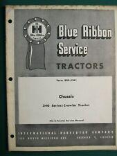 Ih International 340 Series Crawler Chassis Tractor Manual