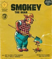 SMOKEY THE BEAR + GET ALONG LITTLE DOGGIE POLLY WOLLY DOODLE - 45 RPM RECORD