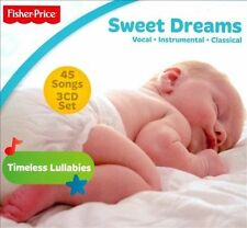 Sweet Dreams~Vocal,Instrumental&classical~45 songs on 3 cd set~by Fisher  Price