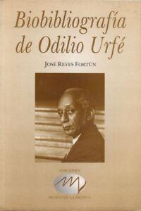 BIOBIBLIOGRAFIA DE ODILIO URFE - History Music Cuba Book