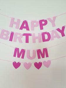 HAPPY BIRTHDAY MUMMY Banner/ MUM in pink Birthday party decoration. Bunting