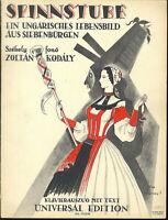 "Zoltan Kodaly : "" Spinnstube "" Klavierauszug mit Text"