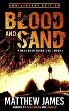 Blood and Sand, Paperback by James, Matthew, Like New Used, Free shipping in ...