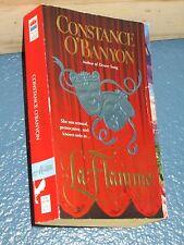 La Flamme by Constance O'Banyon  *FREE SHIPPING* 0061082309