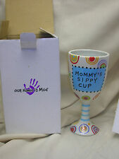 """Wine Glass """"Mommy's Sippy Cup""""  Our Name  is Mud Hand-Painted Goblet  Veasey"""