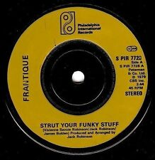 "FRANTIQUE Strut Your Funky Stuff 7"" Record Philadelphia International 1979 EX"