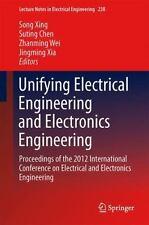 Unifying Electrical Engineering and Electronics Engineering : Proceedings of ...