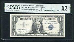 "FR. 1621 1957-B $1 SILVER CERTIFICATE ""MISMATCHED S/N ERROR"" PMG GEM UNC-67EPQ"